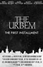 The Urbem (Completed) by Spelling_Bee