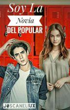 Soy La Novia Del Popular(JOS CANELA Y TU) by Suga_Jimin_