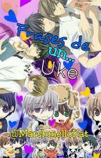 Frases De Un... Uke 💙 by MarshmelloKat