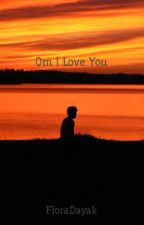 Om I Love You by FloraDayak