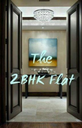 The 2BHK Flat by Jaismita Alexander by Jas0801