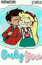 Better Together || Starco || (Editando)  by PatryF20