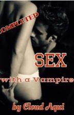 Sex with a Vampire (SPG18) by CloudAqui