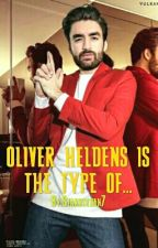 0LIVER HELDENS IS THE TYPE OF by Starrixdan7