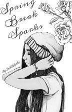 Spring Break Sparks by ehh_alyssa