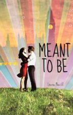 Meant To Be  by chloejoycelim
