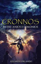 Cronnos Entre Anjos e Demônios by EduardoOrlando