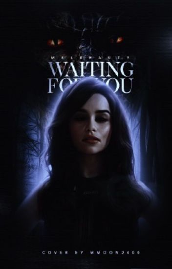 Waiting For You/ Teen Wolf |2|