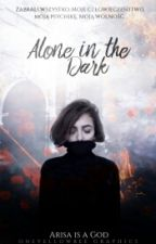 Alone in The Dark [I] by Arisa-Higashikuni