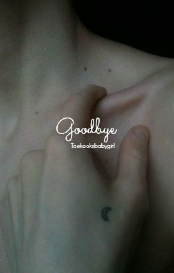 Goodbye | Vkook