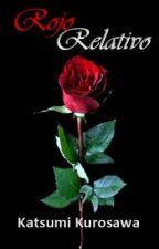 Rojo Relativo [GTOP/Baeri] by KatsumiKurosawa