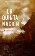 La Quinta Nacion [#Diigima2016] by Angelblood0909