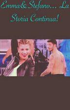 Emma&Stefano... La Storia Continua.! by StellaGuarnieri