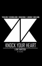 Knock Your Heart (KNK fanfic) by telveva