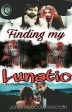 Finding My Lunatic (Dean Ambrose Fanfic) *COMPLETE* by wwepurplevixen