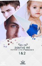 Zaufaj Mi 1&2 ✔ by ZaczarowanaNata