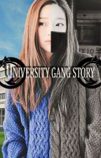 University Gang Story by Akamisaa