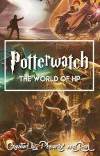 Potterwatch by TheWorldOfHP