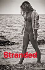 Stranded  by JLloverforlife
