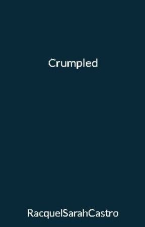 Crumpled by RacquelSarahCastro