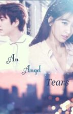 An Angel Tears by pshstory