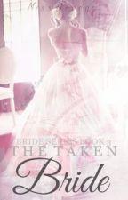 The Taken Bride by Dredge116