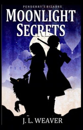 Moonlight Secrets (Penderry's Bizarre #2)