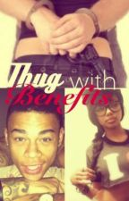Thug With Benefits by CheyenneSierra2000