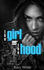 The Girl in the Hood by RacyWilde