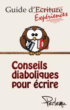 Guide d'expériences - Conseils diaboliques pour écrire by Perlemu