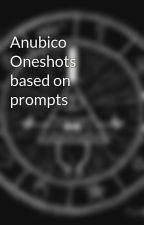 Anubico Oneshots based on prompts by AgnesDue