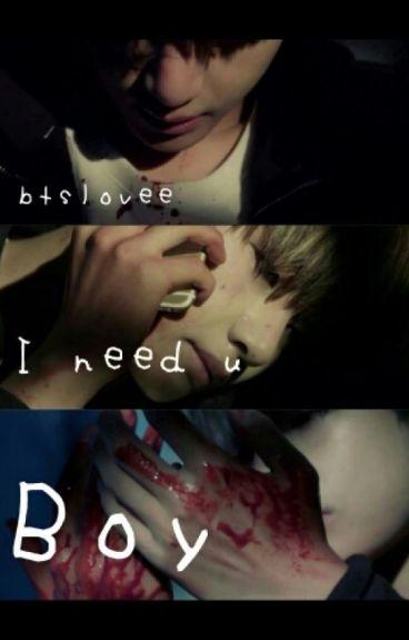 I Need U Boy