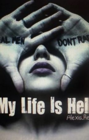 Hell Is My Life by alexis_rene
