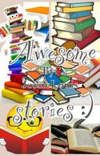 Awesome stories! by JossieLouis