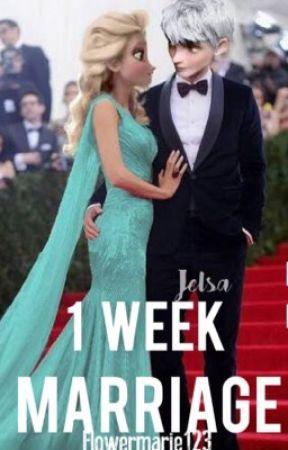 1 week marriage - jelsa (short story) by flowermarie123