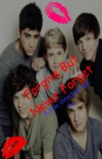 Forgive But Never Forget (A One Direction Fan Fic) by TwoHearts2