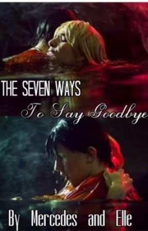 The Seven Ways to Say Goodbye (Percabeth Fanfiction) {Completed} - 7