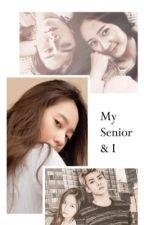 My Senior and I by sehunstalxoxo