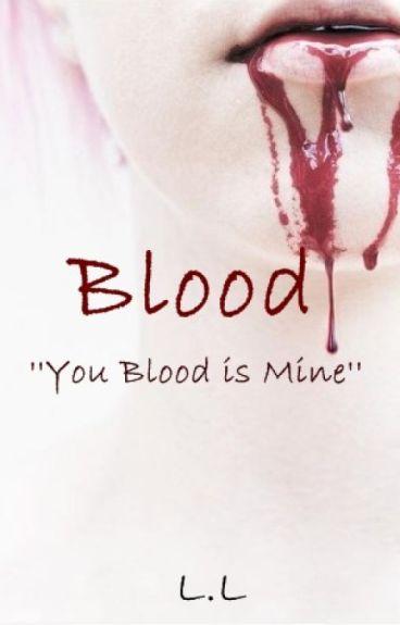 Blood...(Romance Gay)