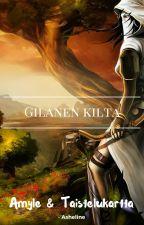 Gilanen kilta by -Asheline-