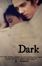 Dark by MunfaZila