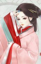 TRỌNG SINH CỰC QUYỀN HOÀNG HẬU by Anrea96