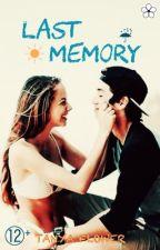 Last Memory by Tanyaflower