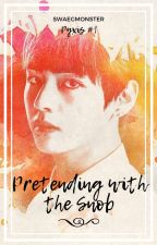Pretending with the Snob (Taehyung) by jamsandswag