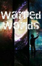 Warped Worlds by BanaenaeGuyXD