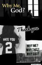 Why Me, Dear God? by Kitty-Caty