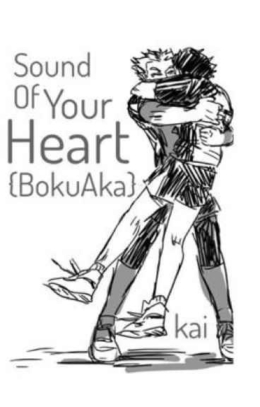 Sound of Your Heart | BokuAka