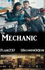 """The Mechanic"" - A Jemi Love Story (Collab w/ Flair237) by 5SecondsOfJemi"