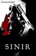 SINIR by PembeAdalet
