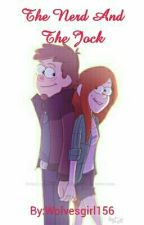 The Nerd And The Jock (Wendip Fanfiction) by Wolvesgirl156